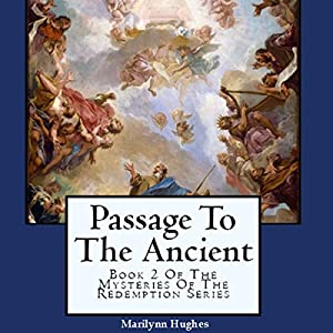 Passage to the Ancient Audiobook