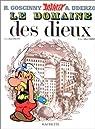 Astérix, tome 17 : Le Domaine des dieux par Goscinny
