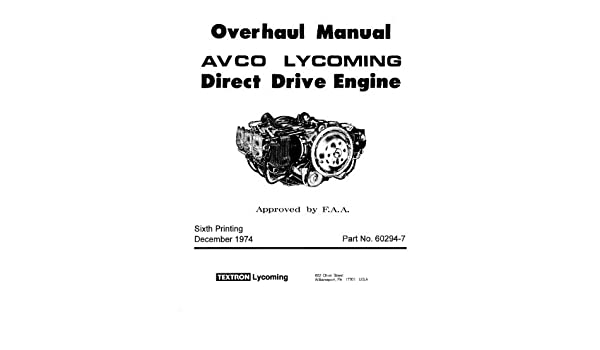 Textron Lycoming Overhaul Manual Direct Drive Engine