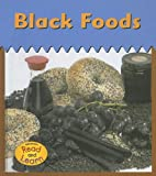 Black Foods, Isabel Thomas, 1403463158