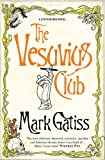 """The Vesuvius Club A Lucifer Box Novel"" av Mark Gatiss"