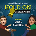 Just for Laughs Festival: Aparna Nancherla | Eugene Mirman,Aparna Nancherla