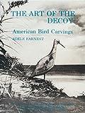 The Art of the Decoy, Adele Earnest, 0916838587