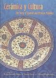 Ceramica y Cultura, Robin Farwell Gavin, 0826331025