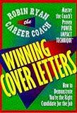 Winning Cover Letters, Robin Ryan, 0471190632
