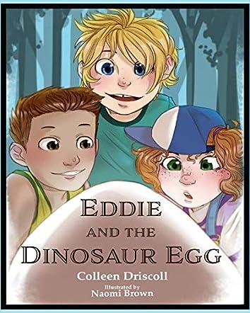 Eddie and the Dinosaur Egg