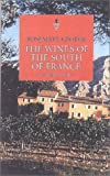 The Wines of the South of France: From Banyuls to Bellet