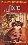 Tiburce, le chat qui démasqua l'assassin par Ragueneau