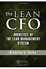 The Lean CFO: Architect of the Lean Management System by Nicholas S. Katko (2013-09-16) Hardcover
