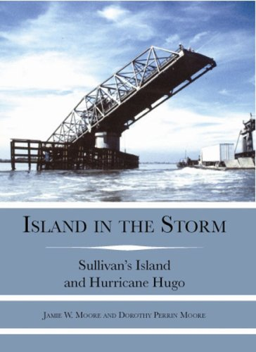 Island in the Storm: Sullivan's Island and Hurricane Hugo (Disaster) ()