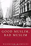 Good Muslim, Bad Muslim, Mahmood Mamdani, 0385515375