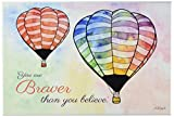 Stupell Home Décor Watercolors You Are Braver Hot Air Balloons Wall Plaque Art, 10 x 0.5 x 15, Proudly Made in USA