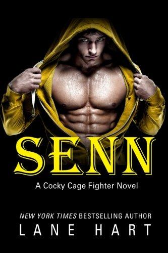Read Online Senn (A Cocky Cage Fighter Novel) (Volume 5) pdf epub