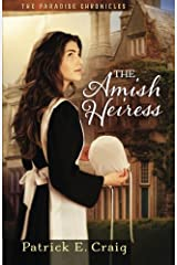 The Amish Heiress (The Paradise Chronicles) (Volume 1) Paperback