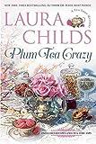 Plum Tea Crazy (A Tea Shop Mystery)