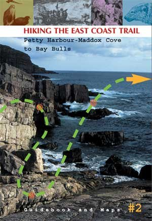 Download Hiking The East Coast Trail Petty Harbour-maddox Cove To Bay Bulls Guidebook And Maps Book # 2 pdf epub
