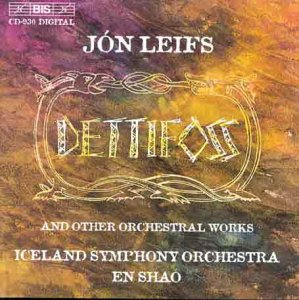 Leifs: Dettifoss and Other Orchestral Works by BIS