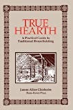 True Hearth, James A. Chisholm, 1885972024