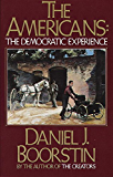 The Americans: The Democratic Experience (Americans Series Book 3)