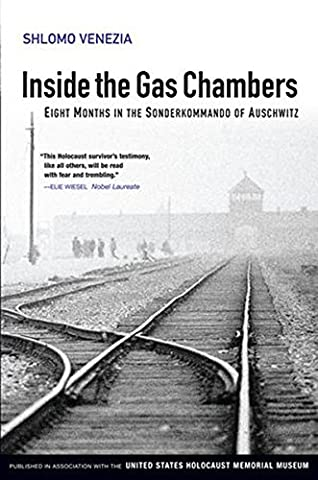 Inside the Gas Chambers: Eight Months in the Sonderkommando of Auschwitz (Bomb Of Gas)