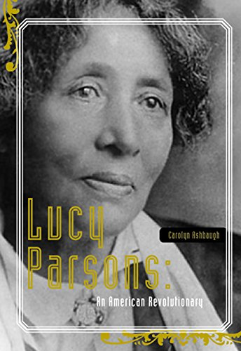 Lucy Parsons: An American Revolutionary