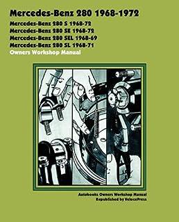 mercedes benz 280 1968 1972 owners workshop manual autobooks rh amazon com mercedes benz 280se repair manual Mercedes-Benz 280SE Cabriolet