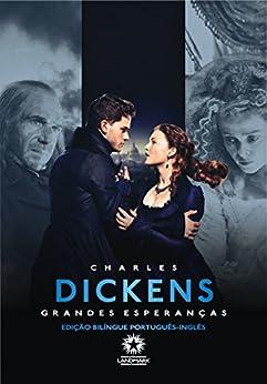Grandes Esperanças (Edição Bilíngue) por [Dickens, Charles]