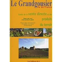 Le Grandgousier : Guide la vente directe et des produits du terroir