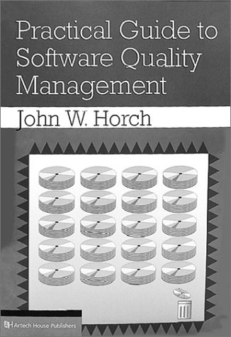 Practical Guide to Software Quality Management (Artech House Computer Science Library) by Brand: Artech House Publishers