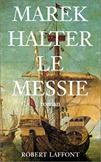 Le messie : [roman], Halter, Marek