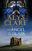 The Angel in the Glass: A new forensic mystery series set in Stuart England