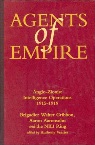 AGENTS OF EMPIRE: Anglo-Zionist International Operations