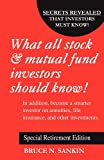 What All Stock and Mutual Fund Investors Should Know! Special Retirement Edition, Bruce Sankin, 0962981168