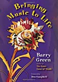 Bringing Music to Life, Barry Green, 1579997570