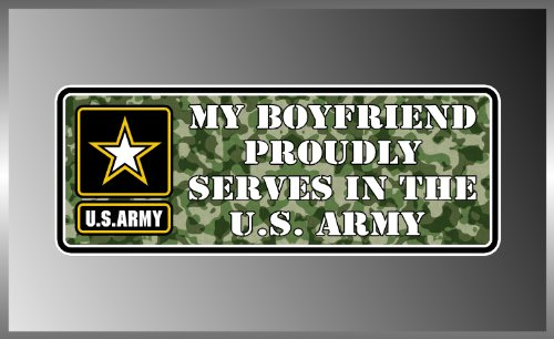 My Boyfriend Proudly Serves in the United States Army Us Army Vinyl Decal Bumper Sticker 3