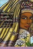 Meet the Queen of Sheba, Rosanne Gartner, 0817013954