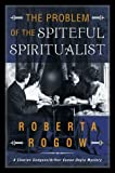 Front cover for the book The Problem of the Spiteful Spiritualist by Roberta Rogow