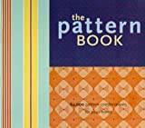 The Pattern Book: 64,000 Pattern Combinations for Your Home