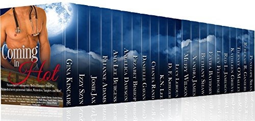 Coming In Hot Paranormal and Contemporary Medical Box set by various authors