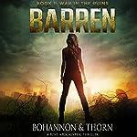 Barren | J. Thorn,Zach Bohannon