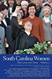 img - for South Carolina Women: Their Lives and Times (Southern Women: Their Lives and Times Ser.) book / textbook / text book