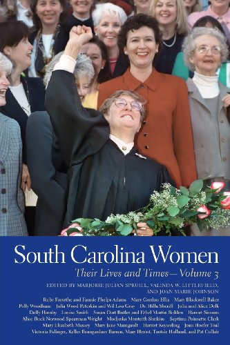 3: South Carolina Women: Their Lives and Times (Southern Women:  Their Lives and Times Ser.)