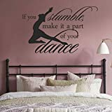 BATTOO If you stumble make it part of the dance Vinyl Wall Decal Quote for Dance Studio Girls Room Decor(Black, 21'' h x34 w)