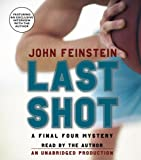 Last Shot: A Final Four Mystery (Final Four Mysteries)