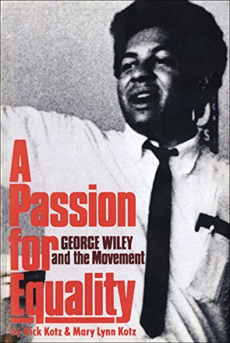 A Passion for Equality: George Wiley and the Movement