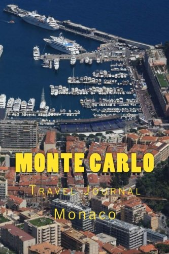 Monte Carlo: Monaco : Travel Journal 150 Lined Pages