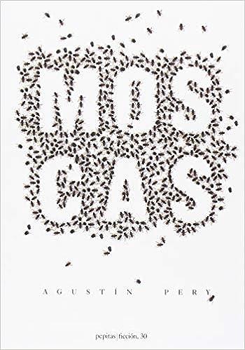 Moscas Ficción Amazones Agustín Pery Riera Libros