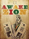 Awake Zion