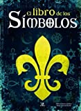 img - for El libro de los simbolos / The Book of Symbols (Spanish Edition) by Alfonso Serrano Simarro (2012-01-28) book / textbook / text book