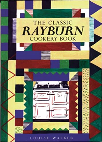 The Classic Rayburn Cookery Book (Aga and Range Cookbooks)